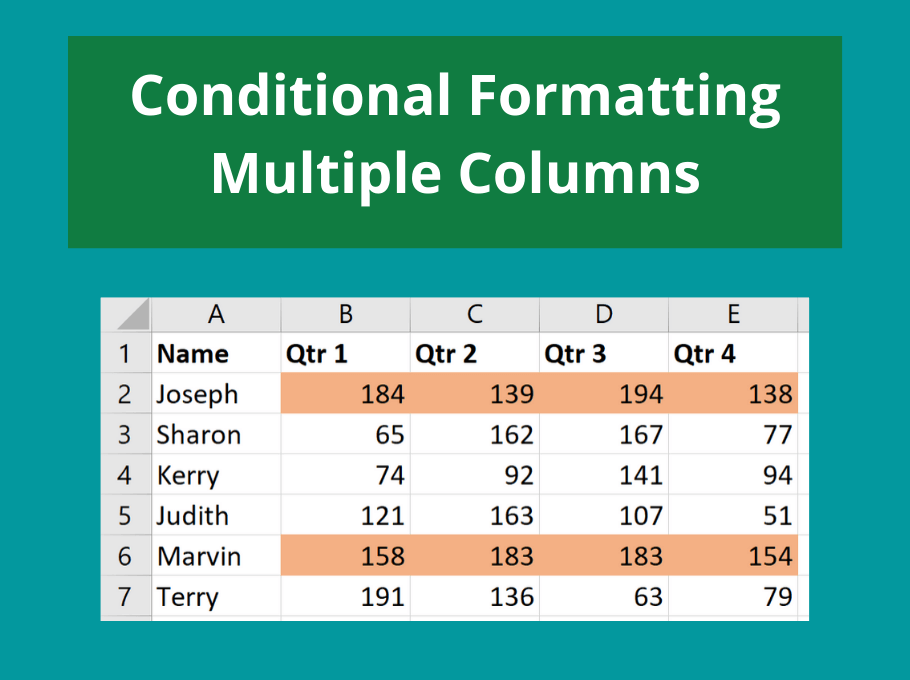 Conditional Formatting - Multiple Columns - 3 Examples