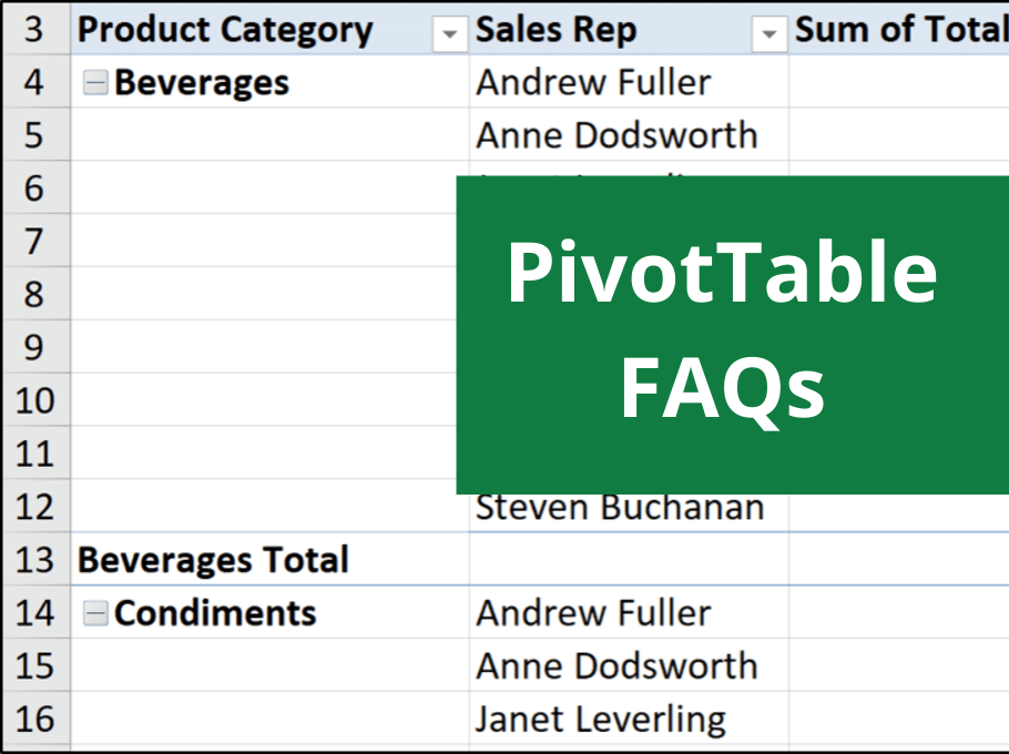 3 PivotTable FAQs in Excel - Helpful PivotTable Tips