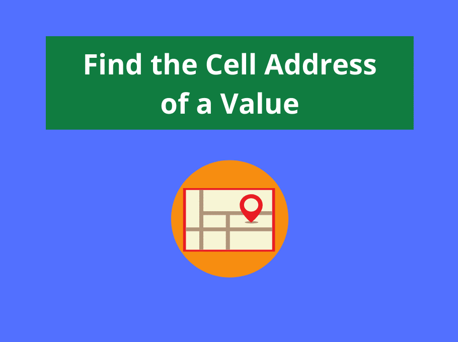 Find the Cell Address of a Value